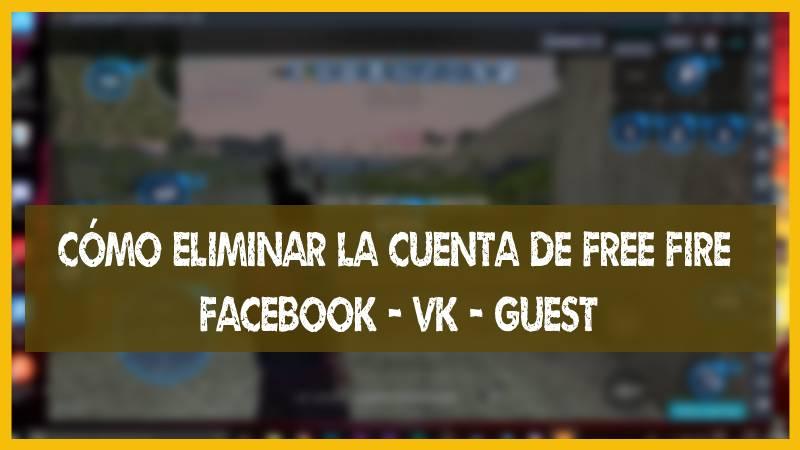 Como eliminar la cuenta de Free Fire Facebook VK Guest en android y iphone